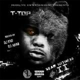 T-Top  - Bear Witness 2