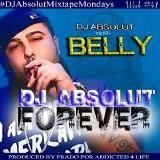 Belly - DJ ABSOLUT FOREVER