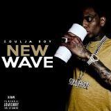 Soulja Boy - New Wave