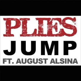Plies F. August Alsina