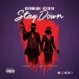 Rich Homie Quan - Stay Down