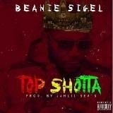 Beanie Sigel - Top Shotta