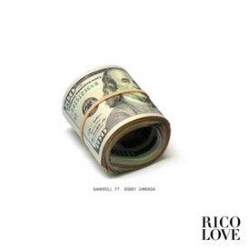 Rico Love F. Bobby Shmurda