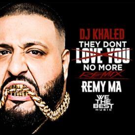 DJ Khaled F. Remy Ma