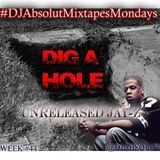 Arabmixtapes - DIG A HOLE (UNRELEASED) Cover Art