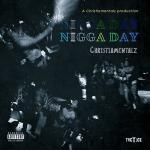 B. Casa Mgmt - Nigga Day Cover Art