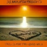 DJ-Backspin - DJ BACKSPIN PRESENTS THIS IS FOR THE LADIES PT 3 Cover Art