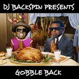 DJ-Backspin - DJ BACKSPIN PRESENTS GOBBLE BACK Cover Art