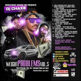 DJ Chase - DJ Chase - Weight Problems Vol. 5 New HipHop & Rnb (For Promo use Only) Cover Art