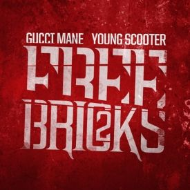 Gucci Mane & Young Scooter