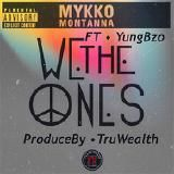 Mykko Montana - We The Ones