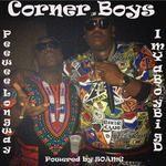 PeeWee Longway - Corner Boys