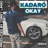 KADARÓ - Okay