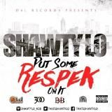 Shawty Lo - Put Some Respek On It