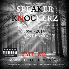 Speaker Knockerz - Married To The Money 2