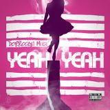 Dorrough Music - Yeah Yeah