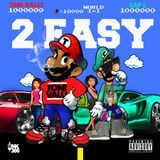 DJ Dee - 2 Easy (Prod Masart) Cover Art