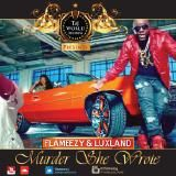 Flameezy & Luxland - Murder She Wrote