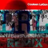 Couleen LaGon - Left Right Left (Beat Pushers Remix)