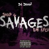 DJ Diggz ft. Snap-G & Em Aych - Savages