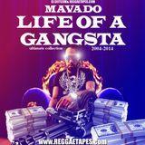 DJ DOTCOM (MIXTAPE GENIUS) - DJ DOTCOM_PRESENTS_MAVADO_LIFE OF A GANGSTA_MIX  (2004-2014) Cover Art