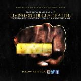 King Tezo Ft Milwaukee Cash &Young king A.D - Living One Hella Of A Life