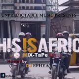 Dj Ephya - Dj Ephya - This Is Africa Vol.1 Cover Art