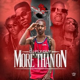 DJ Fly Guy - More Than On  Cover Art