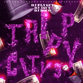 DJ Fly Guy - Trippy City 3 (Hosted By Dj Fly Guy, Dj Jay T, Dj Roco) Cover Art