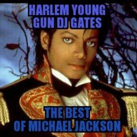Harlem Young Gun DJ Gates - The Best Of Michael Jackson Cover Art