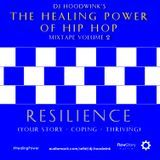 DJ Hoodwink - The Healing Power Mixtape Volume 2: Resilience Cover Art