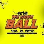 Dj Kam Bennett - We Gone Ball Cover Art