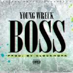 Boss - Young Wreck