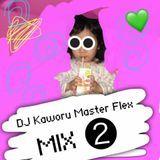 DJ Kaworu Master Flex - DJ Kaworu Master Flex Mix vol.2 Cover Art