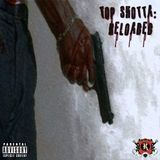 DJ Killzz - Top Shotta: Reloaded Cover Art