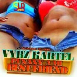 Dj-Len - VYBZ KARTEL-PUNANY A MI BEST FRIEND-[SO UNQUIE REOCRDS]-AUG 2103 @iam_djlen Cover Art