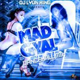 DJ LYON KING - DJ LYON KING MAD GYAL MIXTAPE Cover Art