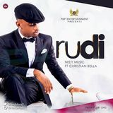 DJ Maisha - Nedy Music Ft Christian Bella - Rudi Cover Art