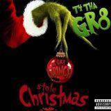 DJ Mars Kiss - Tha GR8 Grinch Stole Christmas Cover Art