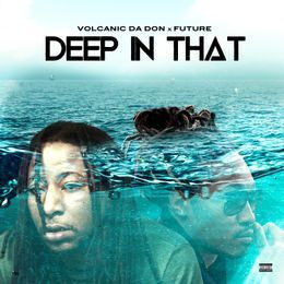 DJ Money Mook - Deep In That Feat. Future Cover Art