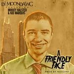 DJ MoonDawg - A Friendly Face Cover Art