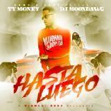 Ty Money - Hasta Luego