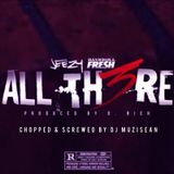 DJ MuziSean - Jeezy - All There (Ft Bankroll Fresh) (Chopped & Screwed By Dj MuziSean) Cover Art