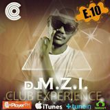 DJ M.Z.I - Club Experience Episode 10 Cover Art
