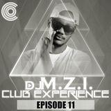 DJ M.Z.I - Club Experience Episode 11 Cover Art