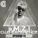 DJ M.Z.I - Club Experience Episode 12 Cover Art