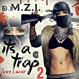 DJ M.Z.I - It's A Trap 2 Cover Art