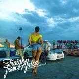 DJ Nestar - STRAIGHT FROM AFRICA [Music Video Mix]- DJ NESTAR Cover Art
