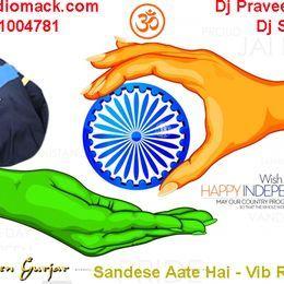 Dj Praveen Gurjar - Sandese Aate Hai - Dj Praveen Gurjar Cover Art