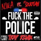 DJ Quotah - Fuck The Police [DJ Quotah Trap Remix] Cover Art